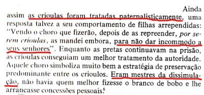 João Reis denegrindo as crioulas