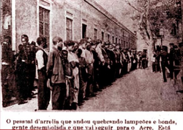 1904 - Presos da revolta da Vacina a serem embarcados para o Acre para serem postos a serviço da Comissão Rondon.